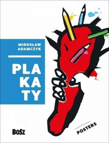 Miroslaw_Adamczyk._Plakaty