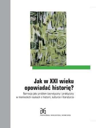 Jak_w_XXI_wieku_opowiadac_historie__Narracja_jako_problem_te