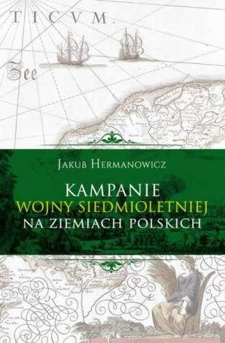 Kampanie_wojny_siedmioletniej_na_ziemiach_polskich