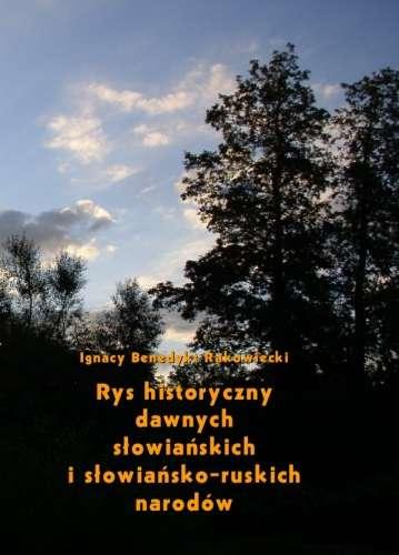 Rys_historyczny_dawnych_slowianskich_i_slowiansko_ruskich_na