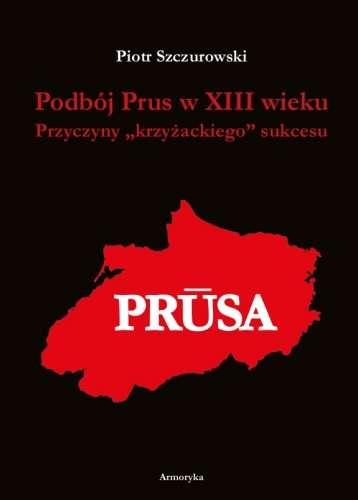 Podboj_Prus_w_XIII_wieku._Przyczyny_krzyzackiego__sukcesu_