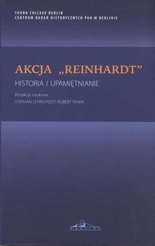 Akcja_Reinhardt_._Historia_i_upamietnianie_