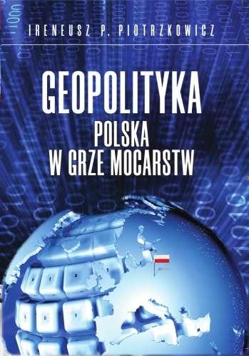 Geopolityka._Polska_w_grze_mocarstw