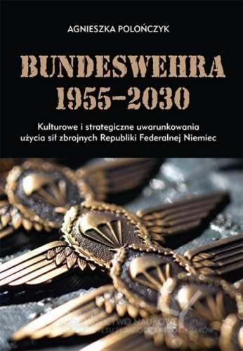 Bundeswehra_1955_2030._Kulturowe_i_strategiczne_uwarunkowani