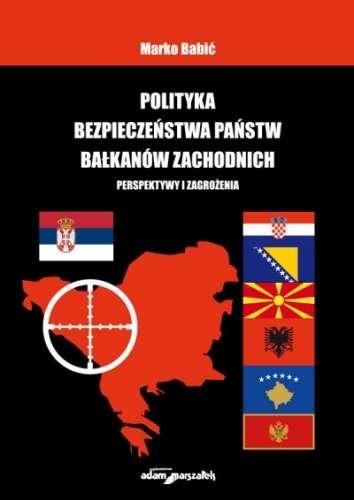 Polityka_bezpieczenstwa_panstw_Balkanow_Zachodnich._Perspekt