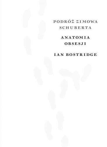 Podroz_zimowa_Schuberta._Anatomia_obsesji