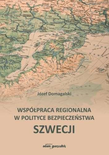 Wspolpraca_regionalna_w_polityce_bezpieczenstwa_Szwecji