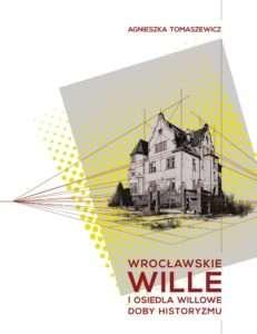 Wroclawskie_wille_i_osiedla_willowe_doby_historyzmu