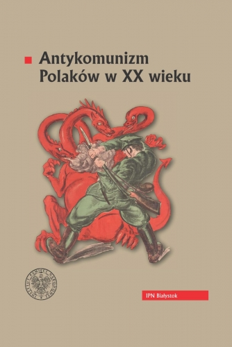 Antykomunizm_Polakow_w_XX_wieku