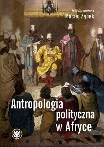Antropologia_polityczna_w_Afryce