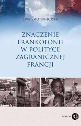 Znaczenie_frankofonii_w_polityce_zagranicznej_Francji