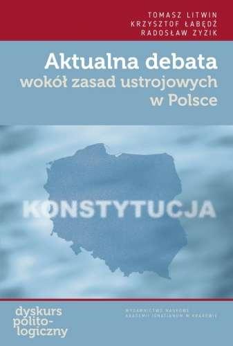 Aktualna_debata_wokol_zasad_ustrojowych_w_Polsce