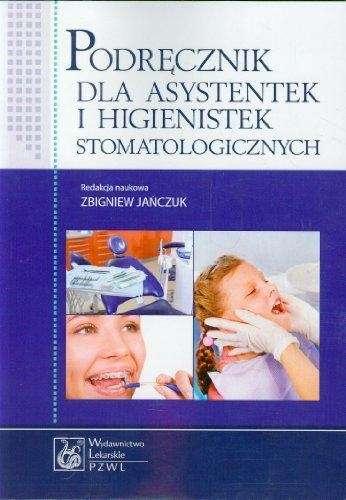Podrecznik_dla_asystentek_i_higienistek_stomatologicznych