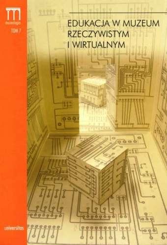 Edukacja_w_muzeum_rzeczywistym_i_wirtualnym