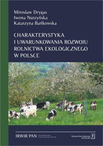 Charakterystyka_i_uwarunkowania_rozwoju_rolnictwa_ekologiczn