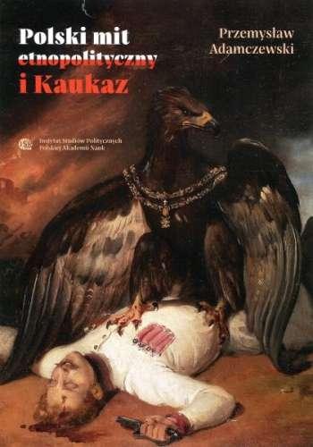Polski_mit_etnopolityczny_i_Kaukaz