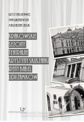 Krakowskie_sezony_teatralne_Krystyny_Skuszanki__Ireny_Babel_