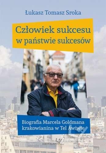 Czlowiek_sukcesu_w_panstwie_sukcesow._Biografia_Marcela_Gold