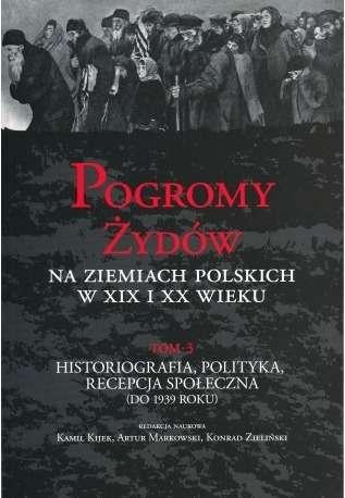 Pogromy_Zydow_na_ziemiach_polskich_w_XIX_i_XX_wieku__t._3__H