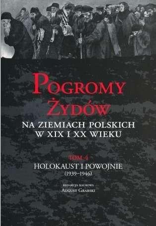 Pogromy_Zydow_na_ziemiach_polskich_w_XIX_i_XX_wieku__t._4__H