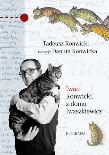 Iwan_Konwicki_z_domu_Iwaszkiewicz._Biografia