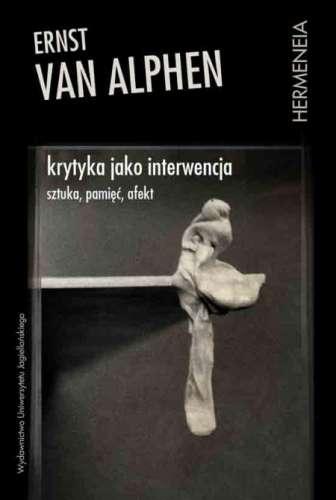 Krytyka_jako_interwencja._Sztuka__pamiec__afekt