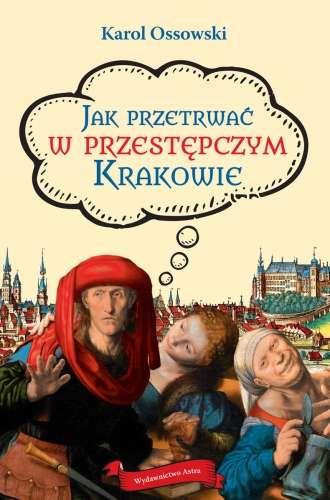 Jak_przetrwac_w_przestepczym_Krakowie