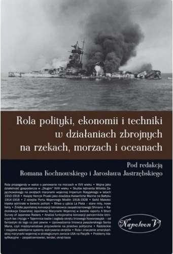Rola_polityki__ekonomii_i_techniki_w_dzialaniach_zbrojnych_n