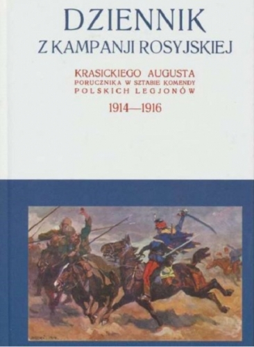 Dziennik_z_kampanji_rosyjskiej_Krasickiego_Augusta__porucznika_w_sztabie_komendy_polskich_legjonow_1914_1916