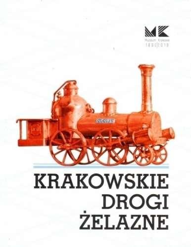 Krakowskie_drogi_zelazne