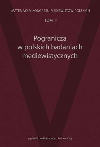 Pogranicza_w_polskich_badaniach_mediewistycznych