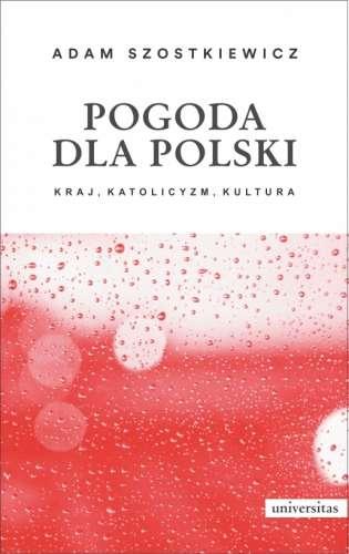 Pogoda_dla_Polski._Kraj__katolicyzm__kultura