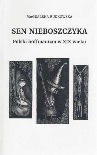 Sen_nieboszczyka._Polski_hoffmanizm_w_XIX_wieku