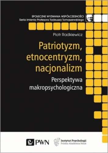 Patriotyzm__etnocentryzm__nacjonalizm._Perspektywa_makropsyc
