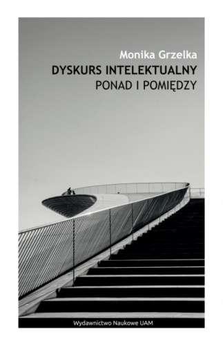 Dyskurs_intelektualny._Ponad_i_pomiedzy