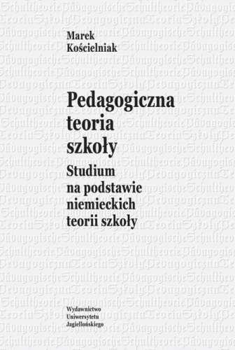 Pedagogiczna_teoria_szkoly._Studium_na_podstawie_niemieckich
