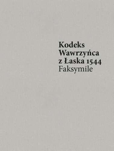 Kodeks_Wawrzynca_z_Laska_1544._Faksymile