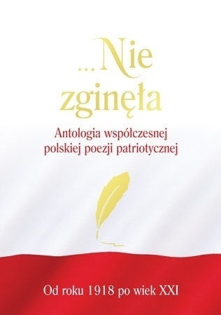 ...Nie_zginela._Antologia_wspolczesnej_polskiej_poezji_patri