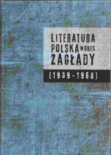 Literatura_polska_wobec_zaglady__1939_1968_