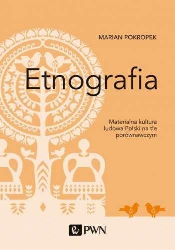Etnografia._Materialna_kultura_ludowa_Polski_na_tle_porownaw