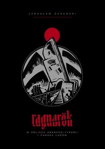 Ragnarok._W_obliczu_anarcho_tyranii_i_chaosu_ludow