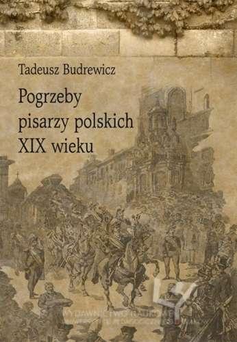 Pogrzeby_pisarzy_polskich_XIX_wieku