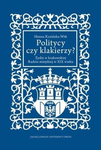 Politycy_czy_klakierzy__Zydzi_w_krakowskiej_radzie_miejskiej