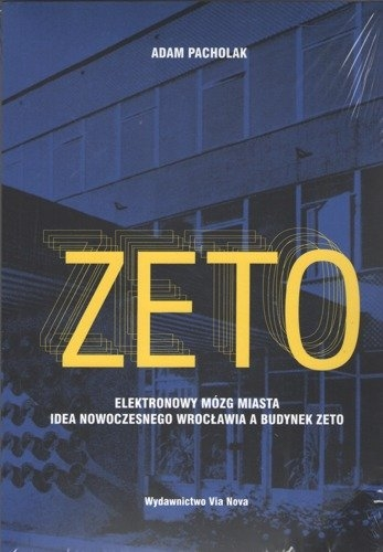 Zeto._Elektronowy_mozg_miasta._Idea_nowoczesnego_Wroclawia_a