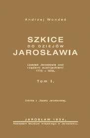Szkice_do_dziejow_Jaroslawia__t._I._Reprint_z_1934