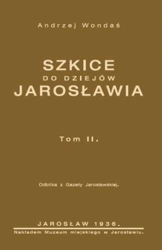 Szkice_do_dziejow_Jaroslawia__t._II._Reprint_z_1936