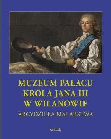 Muzeum_Palacu_krola_Jana_III_w_Wilanowie._Arcydziela_malarst