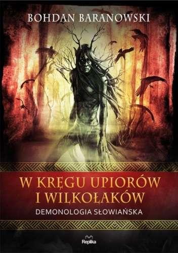 W_kregu_upiorow_i_wilkolakow._Demonologia_slowianska