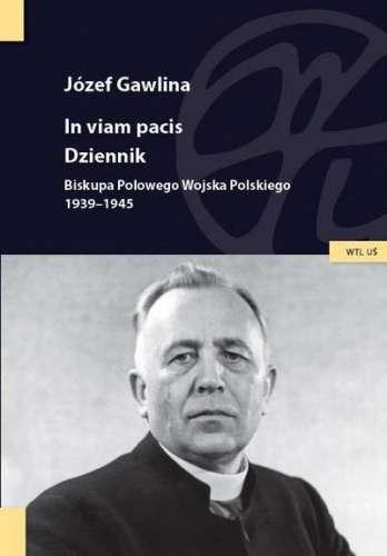 Jozef_Gawlina._In_viam_pacis._Dziennik_Biskupa_Polowego_Wojs