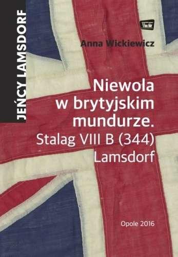 Niewola_w_brytyjskim_mundurze._Stalag_VIII_B__344__Lamsdorf